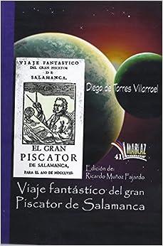 Viaje fantástico del gran Piscator de Salamanca<span style=