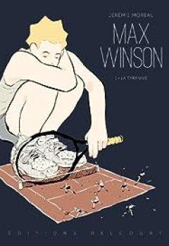 Livres Couvertures de Max Winson T01 : La Tyrannie