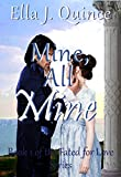 Mine, All Mine (Fated for Love Book 1)
