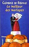Le Meilleur des Mariages