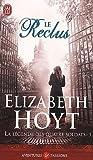La légende des quatre soldats, Tome 3 : Le reclus par Elizabeth Hoyt