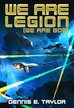 Buchdeckel von We Are Legion (We Are Bob) (Bobiverse Book 1) (English Edition)