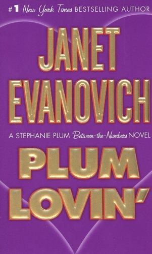 Plum Lovin' (Stephanie Plum: Between the Numbers)