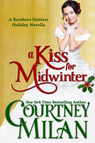 A Kiss for Midwinter (The Brothers Sinister, Book 1.5)