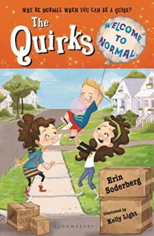The Quirks: Welcome to Normal by Erin Soderberg| wearewordnerds.com