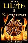 Trilogie Lilith, tome 2 : Révélations