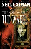 The Sandman Vol. 10: The Wake (The Sandman series)