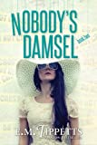 Nobody's Damsel (Someone Else's Fairytale Book 2)