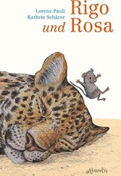 Abdeckung Rigo und Rosa: 28 Geschichten aus dem Zoo und dem Leben