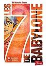Les 7 de Babylone, tome 1 : La mémoire des Anciens