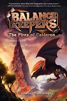 Balance Keepers #1: The Fires of Calderon by Lindsay Cummings| wearewordnerds.com