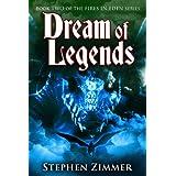 Dream of Legends (Fires in Eden)