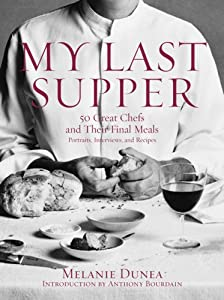 "Cover of ""My Last Supper: 50 Great Chefs ..."