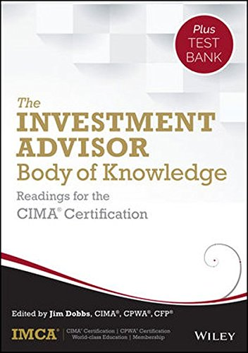 1118912322 - The Investment Advisor Body of Knowledge + Test Bank: Readings for the CIMA Certification