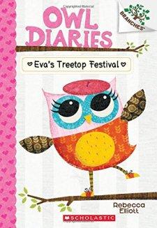 Owl Diaries #1: Eva's Treetop Festival (A Branches Book) by Rebecca Elliott| wearewordnerds.com