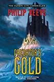 Predator's Gold (The Hungry City Chronicles, #2)
