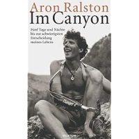 127 Hours - Im Canyon / Aron Ralston