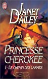 Le Chemin des larmes - Princesse cherokee