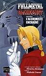 Fullmetal Alchemist : L'alchimiste enchaîné