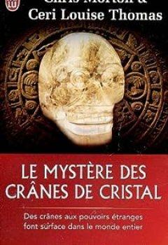 Livres Couvertures de Le Mystère Des Crânes De Cristal