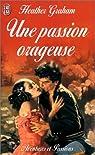 Une passion orageuse