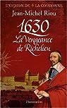 1630. La vengeance de Richelieu