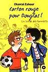 La bande des pommiers, Tome 5 : Carton rouge pour Douglas