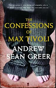 "Cover of ""The Confessions of Max Tivoli"""