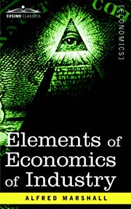 "Cover of ""ELEMENTS OF ECONOMICS OF INDUST..."