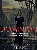 Dominion (Book 1 of The Dominion Series)