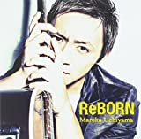 ReBORN - 内山 麿我