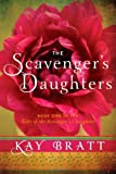The Scavenger's Daughters (Tales of the Scavenger's Daughters, Book One)