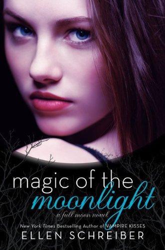 Magic of the Moonlight (Full Moon Series)