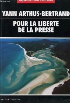 Livres Couvertures de Yann Arthus-Bertrand pour la liberté de la presse en français