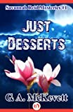 Just Desserts (A Savannah Reid Mystery Book 1)