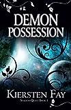 Demon Possession (Shadow Quest Book 1)