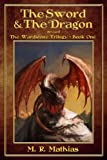 The Sword and the Dragon (The Wardstone Trilogy Book One)
