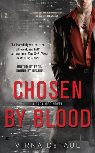 Chosen By Blood (Para-Ops, #1) by Virna DePaul