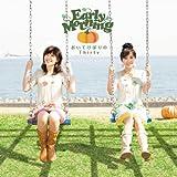 おいてけぼりのThirty(DVD付) [Single, CD+DVD, Maxi] / Early Morning (CD - 2009)