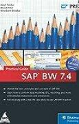 SAP BW 7.4 - Practical Guide [Hardcover] [Jan 01, 2015] Bharat Patel, Amol Palekar, Shreekant Shiralkar
