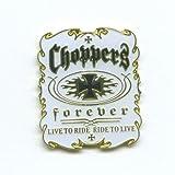 Choppers Forever Biker Motorrad Fan Metall Button Badge Pin Pins Anstecker 35