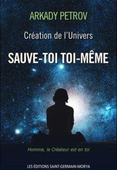 Livres Couvertures de Création de l'Univers - Sauve-toi toi-même - Livre 1