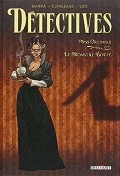 Livres Couvertures de Détectives, Tome 1 : Miss Crumble   Le Monstre Botté