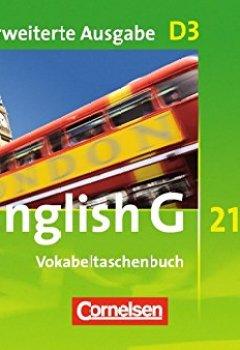 Abdeckung English G 21 - Erweiterte Ausgabe D: Band 3: 7. Schuljahr - Vokabeltaschenbuch