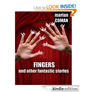 Fingers and other fantastic stories