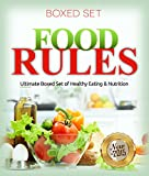 Food Rules: Ultimate Boxed Set of Healthy Eating & Nutrition: Detox Diet and Superfoods Edition