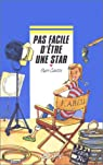 Pas facile d'être une star