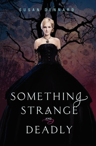 Cover of the novel 'Something Strange and Deadly.'
