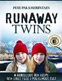 RUNAWAY TWINS (Runaway Twins series #1)