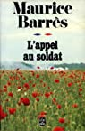 Le roman de l'énergie nationale (II) : L'Appel au soldat